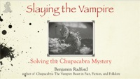 Slaying the Vampire: Solving the Chupacabra Mystery