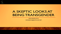 A Skeptic Looks at Being Transgender